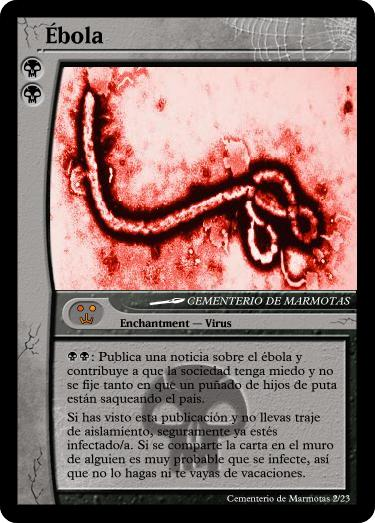 mtg, cartas magic inventadas, mse, magic set editor, ebola, juego ebola, medicina rusos, rusa, rusia, si el ébola fuera una carta Magic