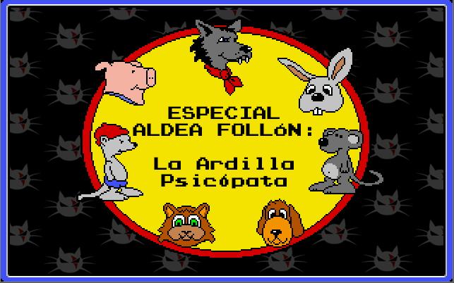 Aldea follón, animación 2d, ardilla, la ardilla psicópata, animales rabiosos, fábula