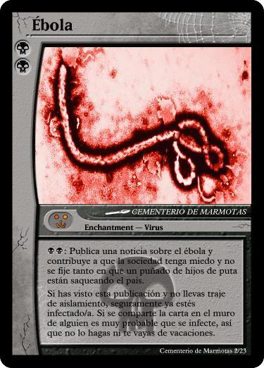 mtg, cartas magic inventadas, mse, magic set editor, ebola, juego ebola, medicina rusos, rusa, rusia, si el ébola fuera una carta Magic