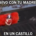 El Payaso Chanante - Meme de la parodia de IT, Joaquin reyes, payaso, chanante